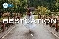 RESTCATION*